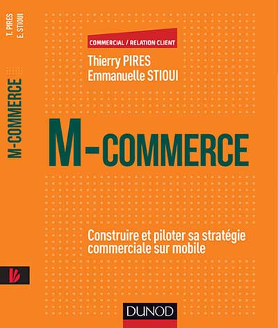M-commerce Editions Dunod Thierry Pires Emmanuelle Stioui